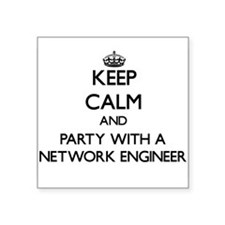 Keep Calm and Party With a Network Engineer Sticke