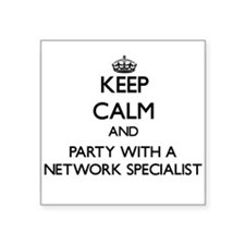 Keep Calm and Party With a Network Specialist Stic
