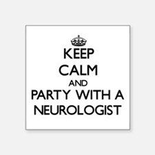 Keep Calm and Party With a Neurologist Sticker