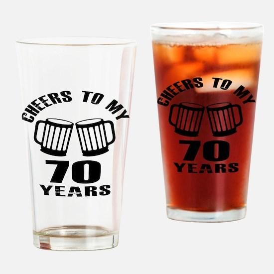 Cheers To My 70 Years Birthday Drinking Glass