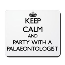 Keep Calm and Party With a Palaeontologist Mousepa