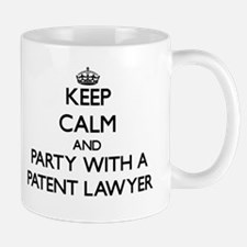 Keep Calm and Party With a Patent Lawyer Mugs