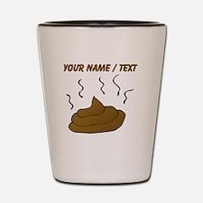 Custom Poop Shot Glass