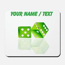 Custom Green Dice Mousepad