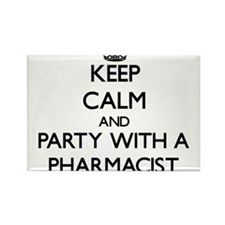 Keep Calm and Party With a Pharmacist Magnets