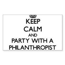 Keep Calm and Party With a Philanthropist Decal