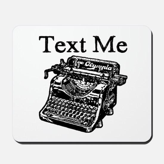 Text Me-Typewriter-1 Mousepad
