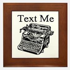 Text Me-Typewriter-1 Framed Tile