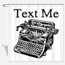 Text Me-Typewriter-1 Shower Curtain