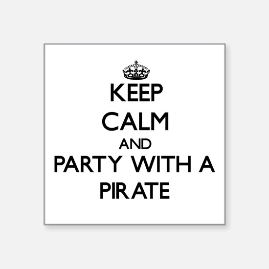 Keep Calm and Party With a Pirate Sticker
