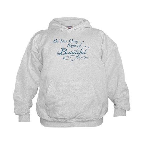 Be Your Own Kind of Beautiful Kids Hoodie
