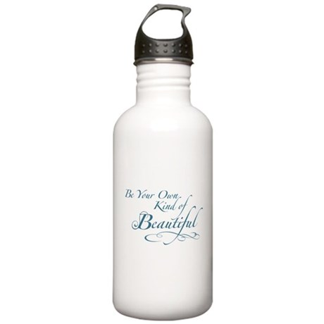 Be Your Own Kind of Beautiful Stainless Water Bott