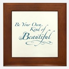 Be Your Own Kind of Beautiful Framed Tile