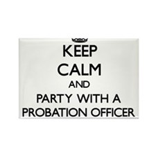 Keep Calm and Party With a Probation Officer Magne