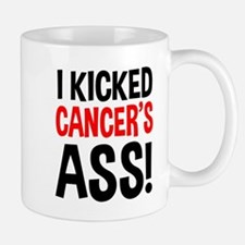 I Kicked Cancer's Ass Mug
