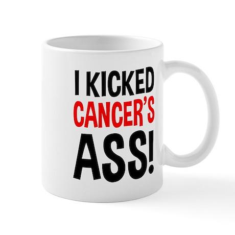 I Kicked Cancer's Ass Mug