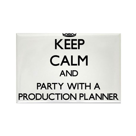 Keep Calm and Party With a Production Planner Magn