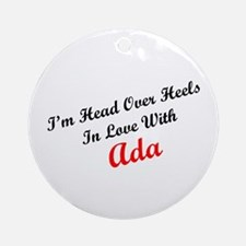 In Love with Ada Ornament (Round)