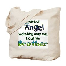 ANGEL CALLED BROTHER Tote Bag