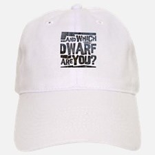 And Which Dwarf Are You? Baseball Baseball Cap
