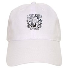 Gentlement Start Your Livers -dark Baseball Baseball Cap