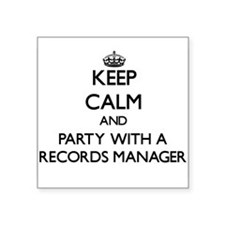 Keep Calm and Party With a Records Manager Sticker