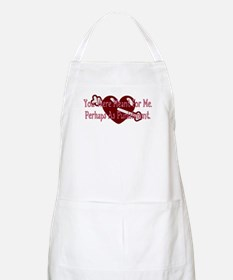 You Were Meant For Me... BBQ Apron