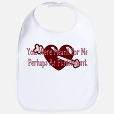 You Were Meant For Me... Bib
