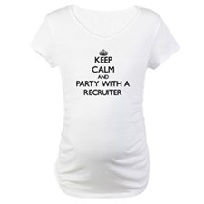 Keep Calm and Party With a Recruiter Shirt