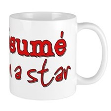 My resume says I'm a star Mug
