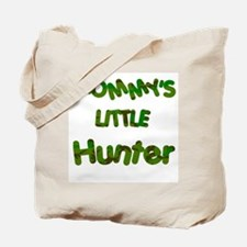 Mommy's little Hunter Tote Bag