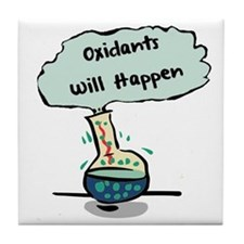 Oxidants Happen - Chemistry Humor Tile Coaster