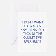 Birthday Humor (Brag) Greeting Cards (Pk of 10)