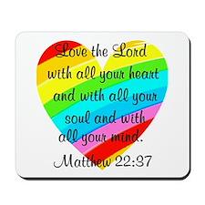 MATTHEW 22:37 Mousepad