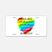 MATTHEW 22:37 Aluminum License Plate