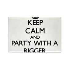 Keep Calm and Party With a Rigger Magnets