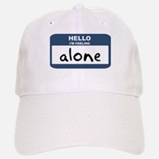 Feeling alone Baseball Baseball Cap
