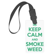 Keep Calm and Smoke Weed Luggage Tag