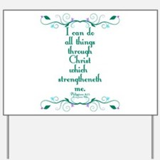 Philippians 4:13 Butterfly Vine Yard Sign