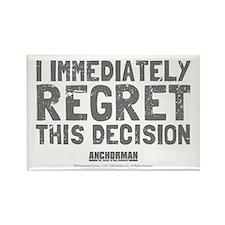 Regret this Decision Rectangle Magnet
