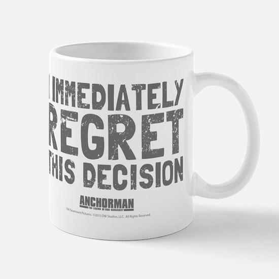 Regret This Decision Mug