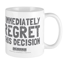 Regret This Decision Mug