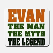 EVAN - the legend! Mousepad