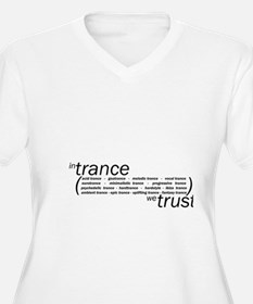 In Trance We Trus T-Shirt