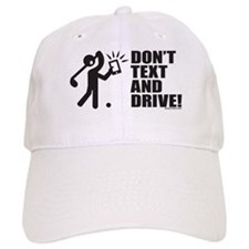 Dont Text and Drive Baseball Cap
