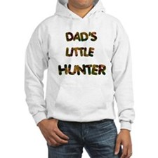 Dads Little Hunter Hoodie