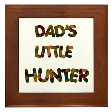 Dads Little Hunter Framed Tile