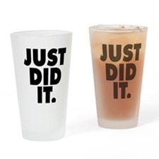 Just did it Drinking Glass