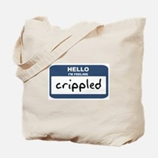 Feeling crippled Tote Bag