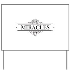 Miracles in Calligraphy Yard Sign
